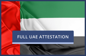UAE Attestation of Existing UK Documents