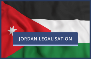Jordan Legalisation of UK Documents