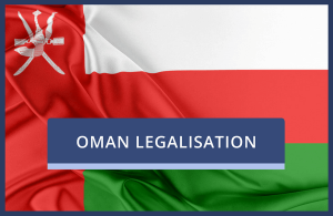Oman Legalisation of UK Documents